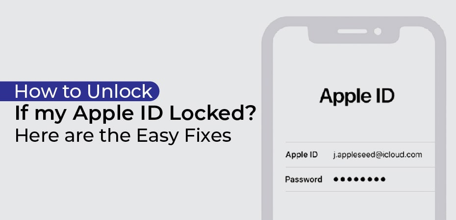 How to Unlock If my Apple ID Locked? Here are the Easy Fixes