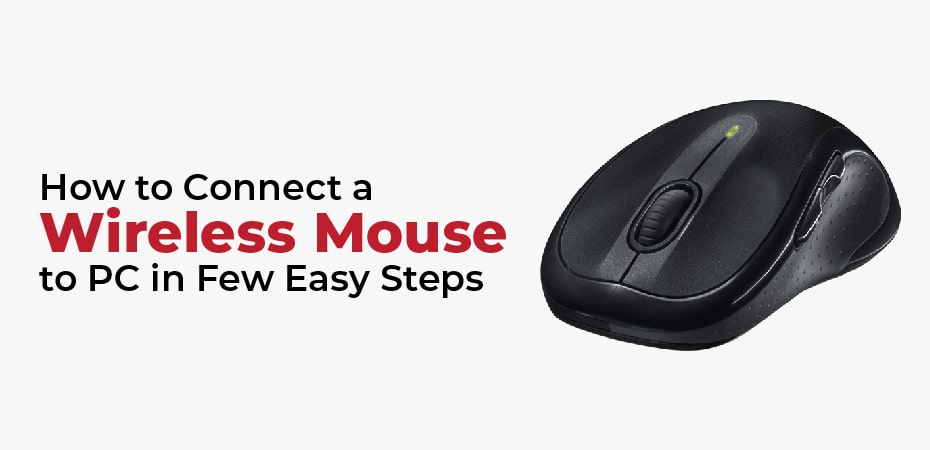 How to Connect a Wireless Mouse to PC in Few Easy Steps