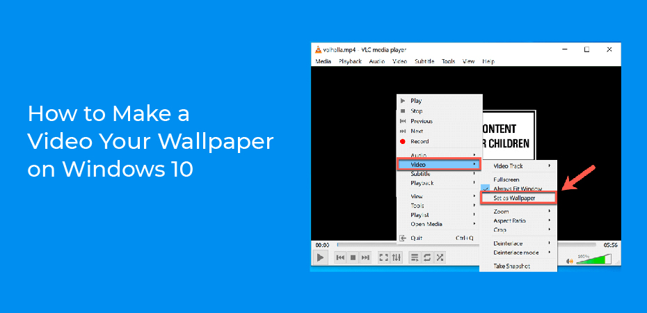 How to Make a Video Your Wallpaper on Windows 10?